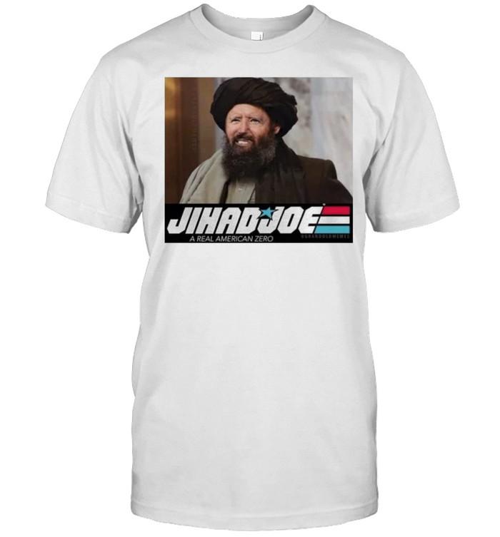 Jihad Joe a real American zero Taliban shirt