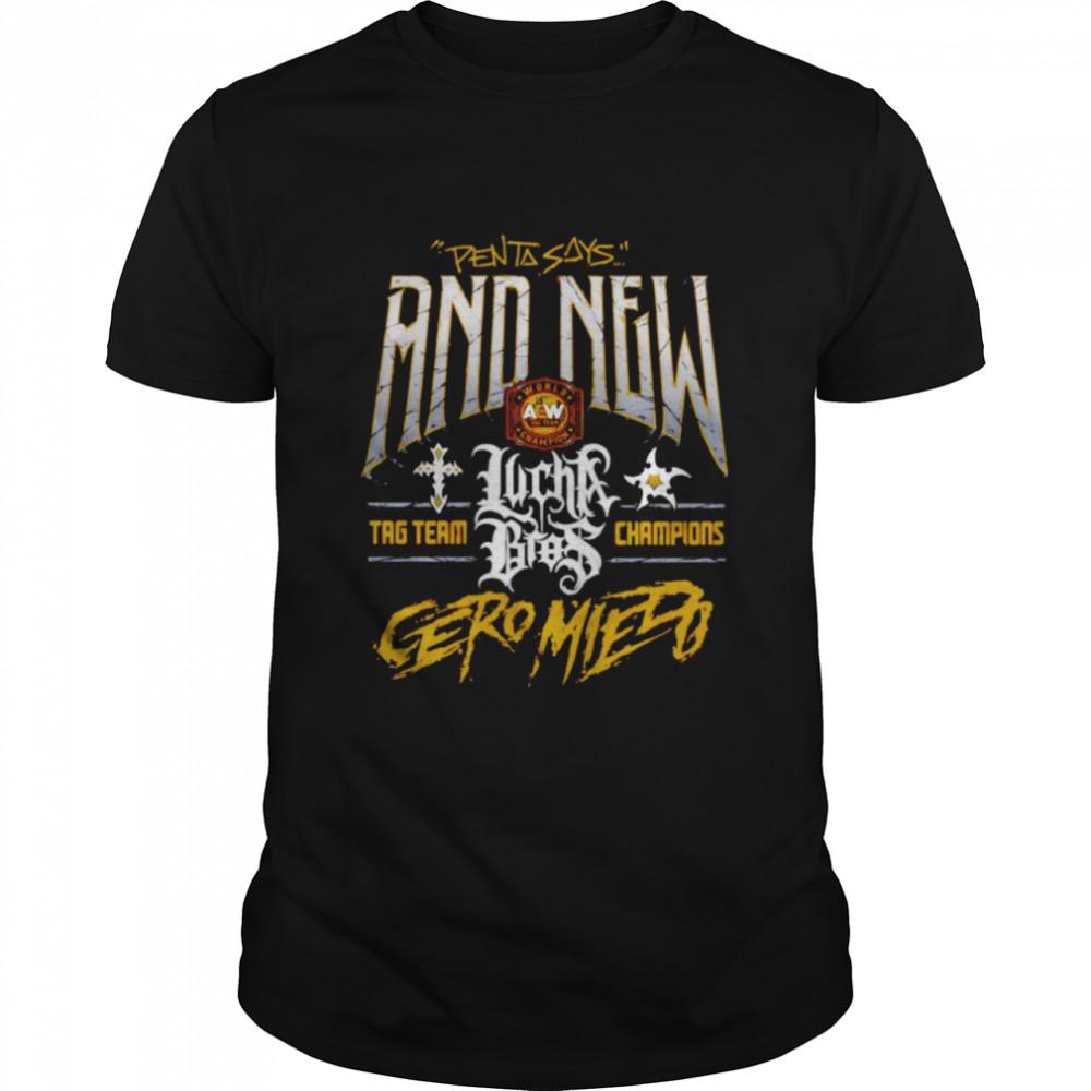 Penta says and new Lucha Bros shirt