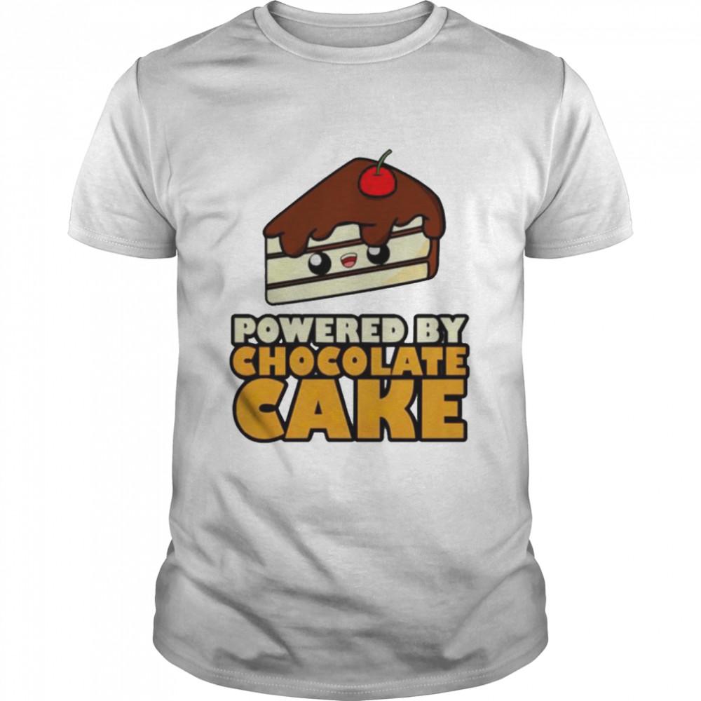 Powered by chocolate cake classic shirt