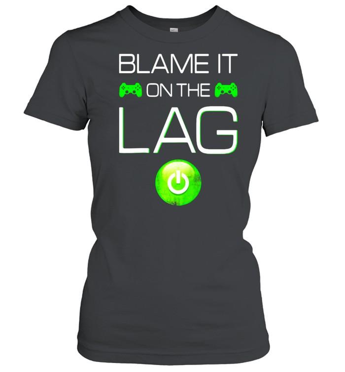 Blame It On The Lag Video Games Gaming Gamer Raglan Baseball T-shirt Classic Women's T-shirt