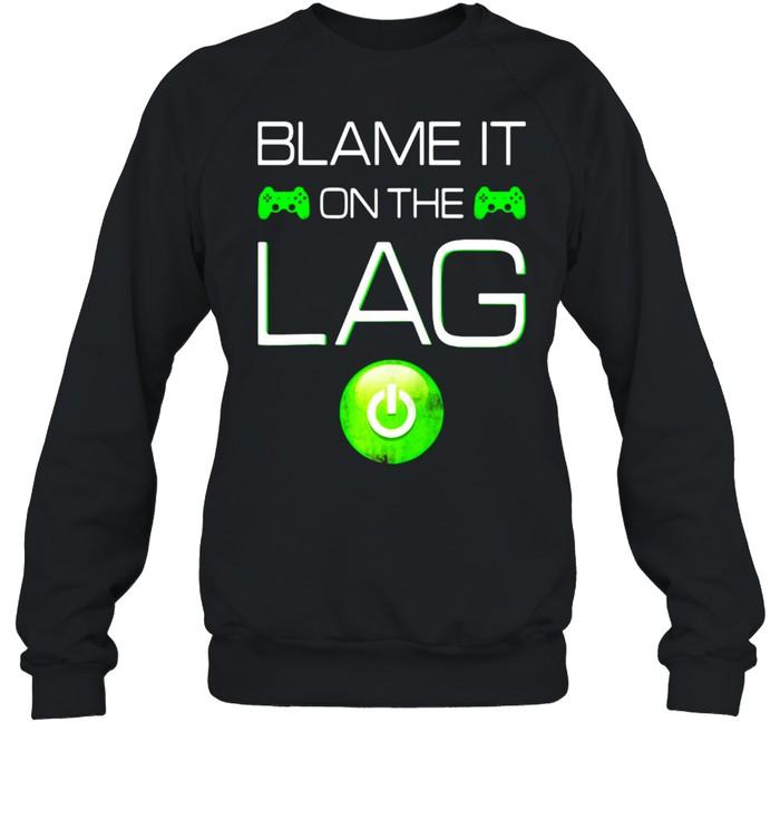 Blame It On The Lag Video Games Gaming Gamer Raglan Baseball T-shirt Unisex Sweatshirt