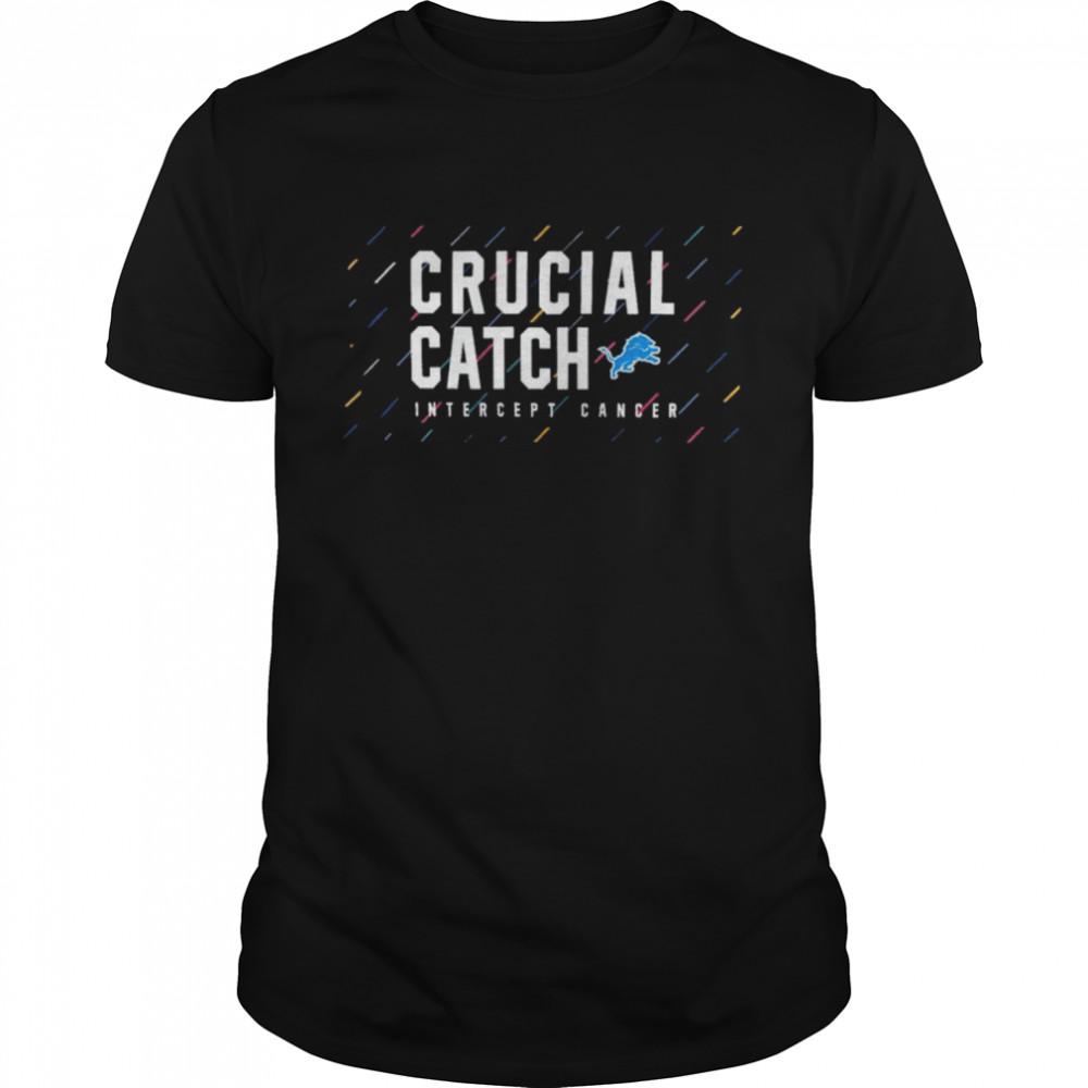 Detroit Lions 2021 crucial catch intercept cancer shirt