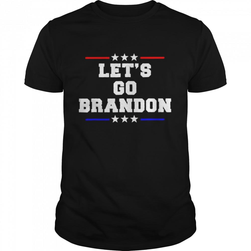 let's go Brandon president shirt