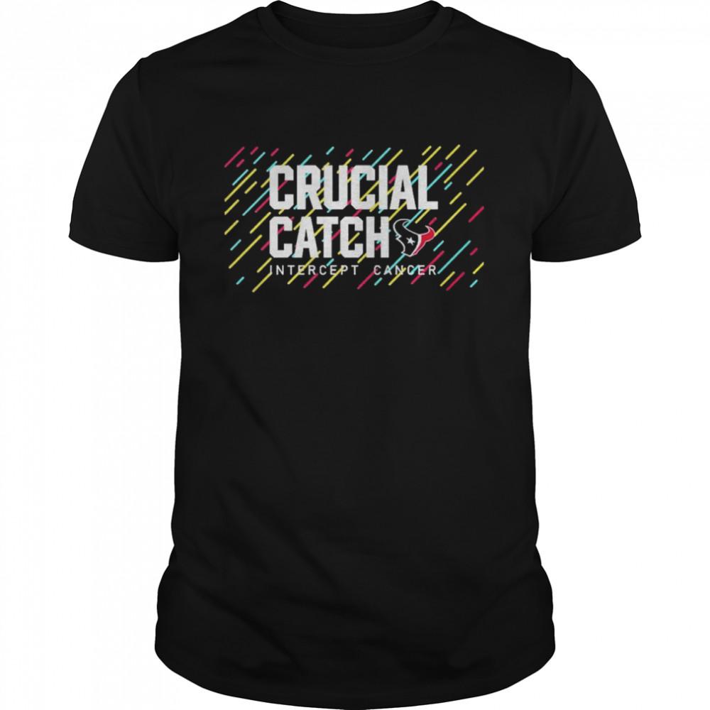 Houston Texans 2021 Crucial Catch Intercept Cancer T-Shirt