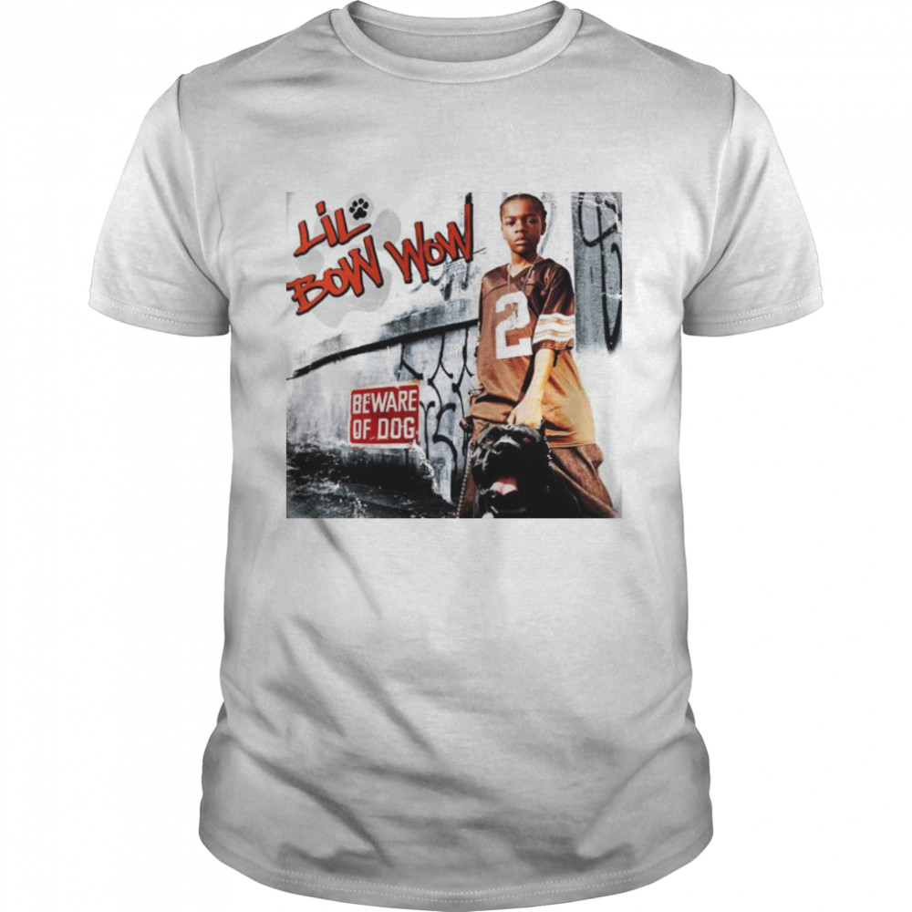Lil Bow Wow beware of dog shirt