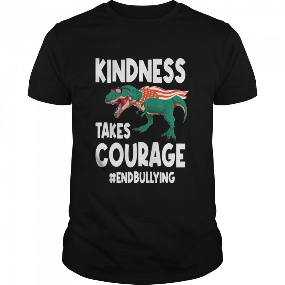 Kindness Takes Courage T Rex Anti Bullying Orange Unity Day Shirt