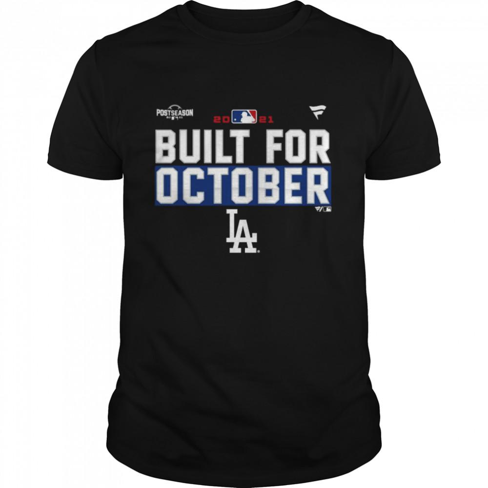 Los Angeles Dodgers Postseason Built For October Shirt